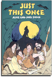 Read-Aloud Book_Just This Once_Alice Schick_Joel Schick