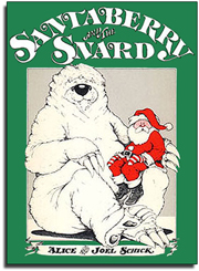 Read-Aloud Book_Santaberry and Snard_Alice Schick_Joel Schick