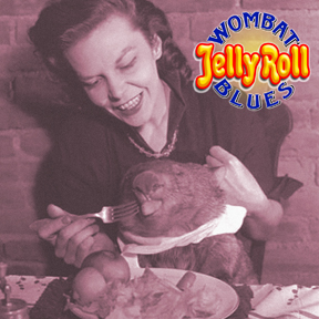 Wombat Jelly Roll Blues_CD_Cover